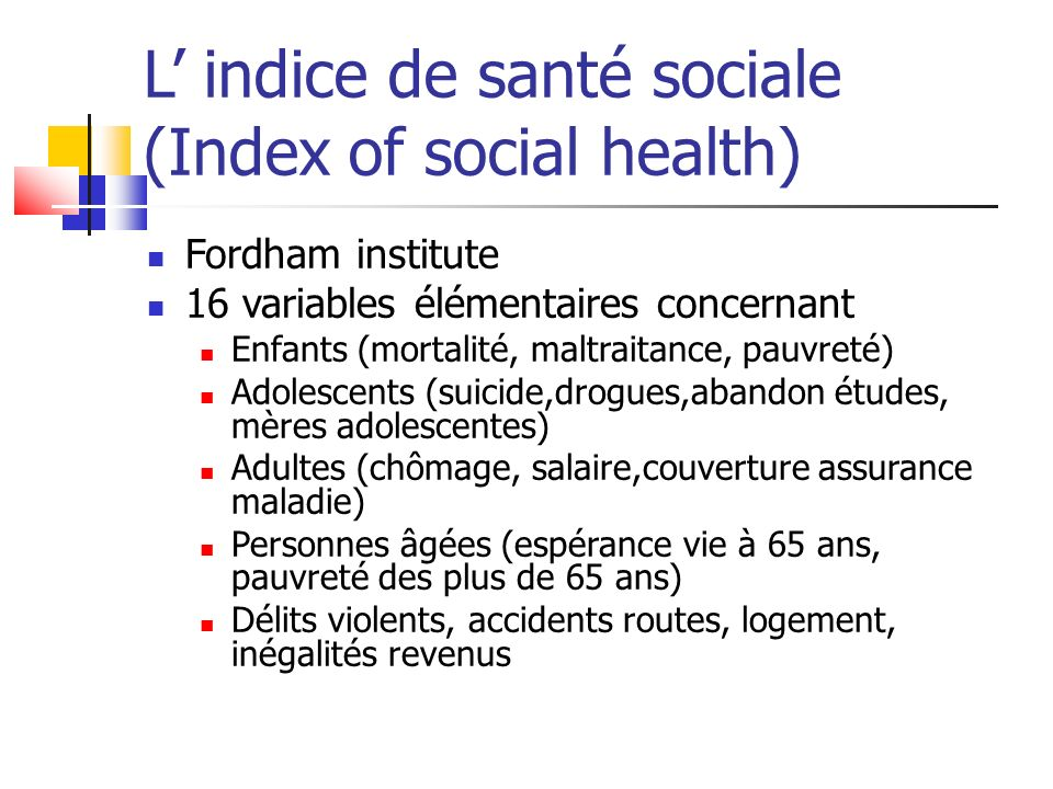 L' indice de santé sociale (Index of social health)