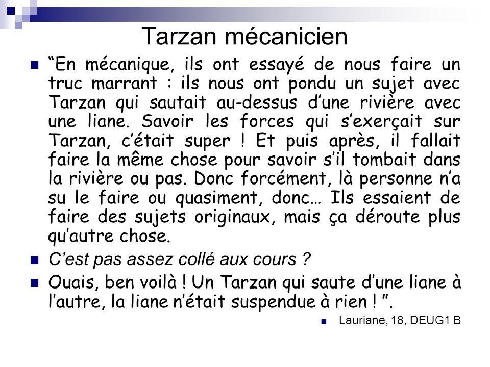 Tarzan mécanicien