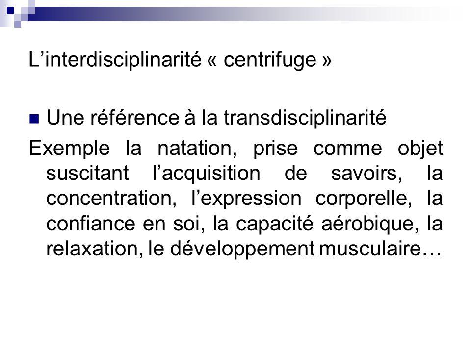 L'interdisciplinarité « centrifuge »