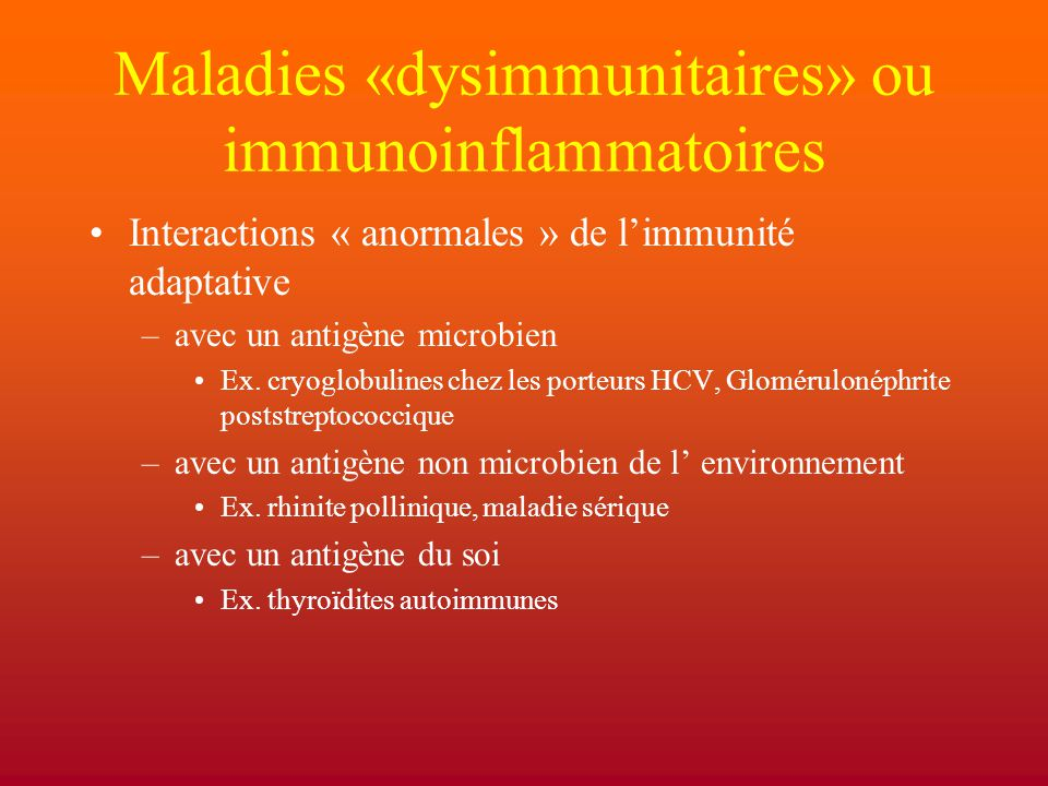Maladies «dysimmunitaires» ou immunoinflammatoires