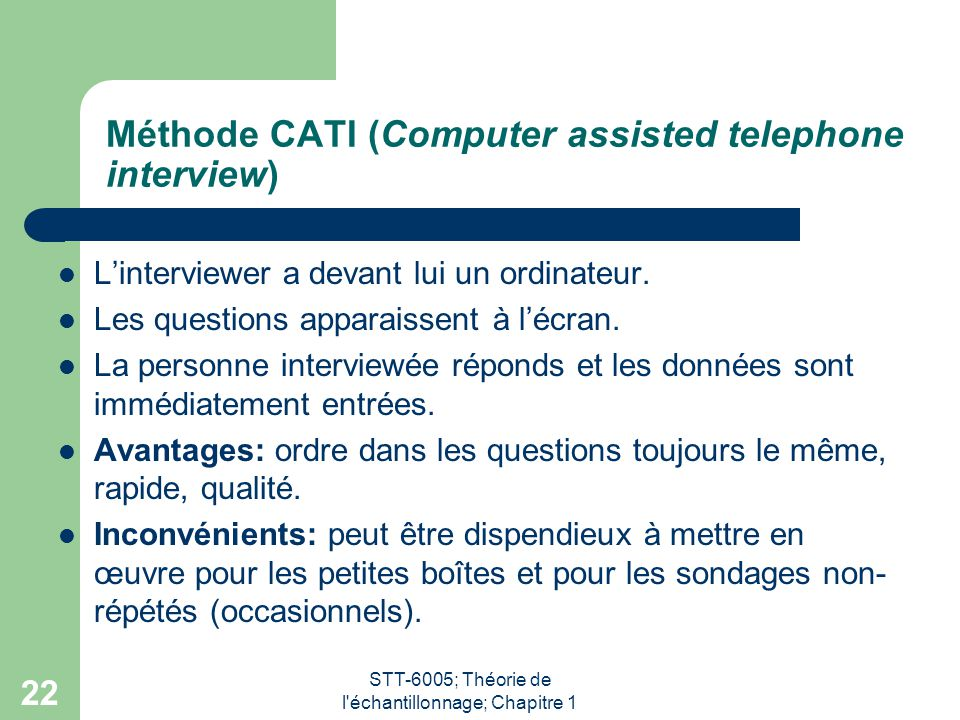 Méthode CATI (Computer assisted telephone interview)