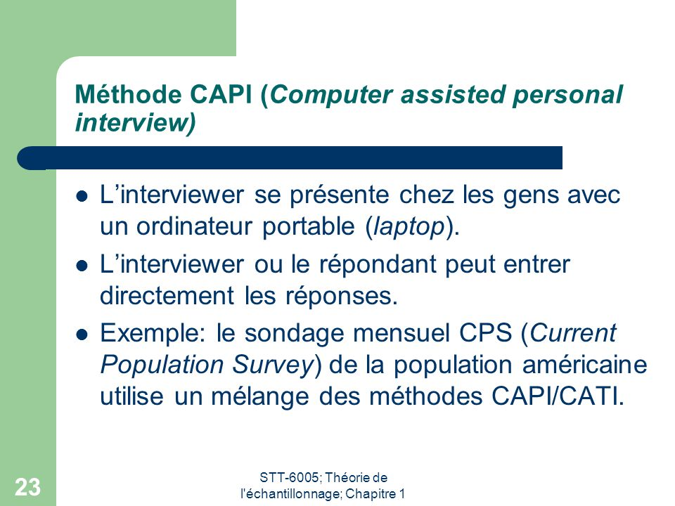 Méthode CAPI (Computer assisted personal interview)