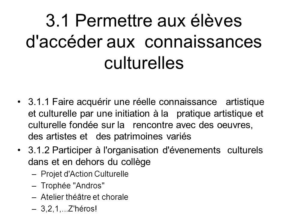 3.1 Permettre aux élèves d accéder aux connaissances culturelles