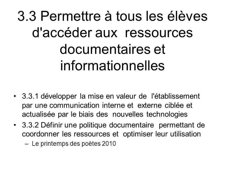 3.3 Permettre à tous les élèves d accéder aux ressources documentaires et informationnelles