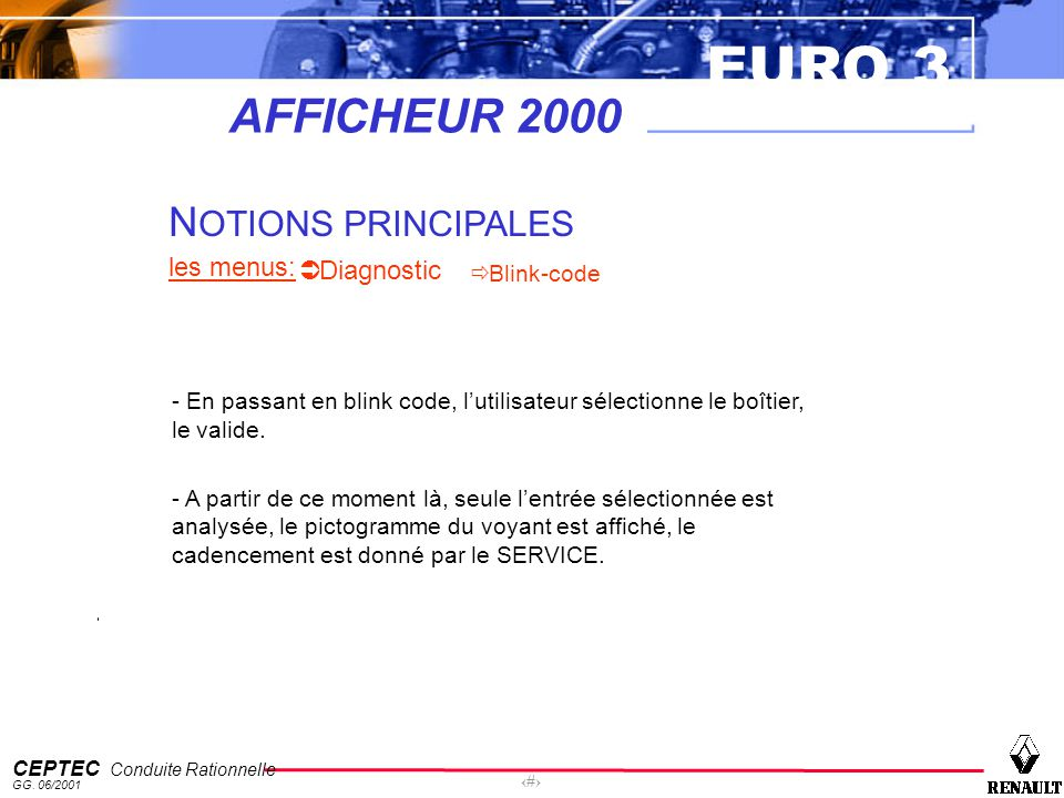 AFFICHEUR 2000 NOTIONS PRINCIPALES les menus: Diagnostic Blink-code