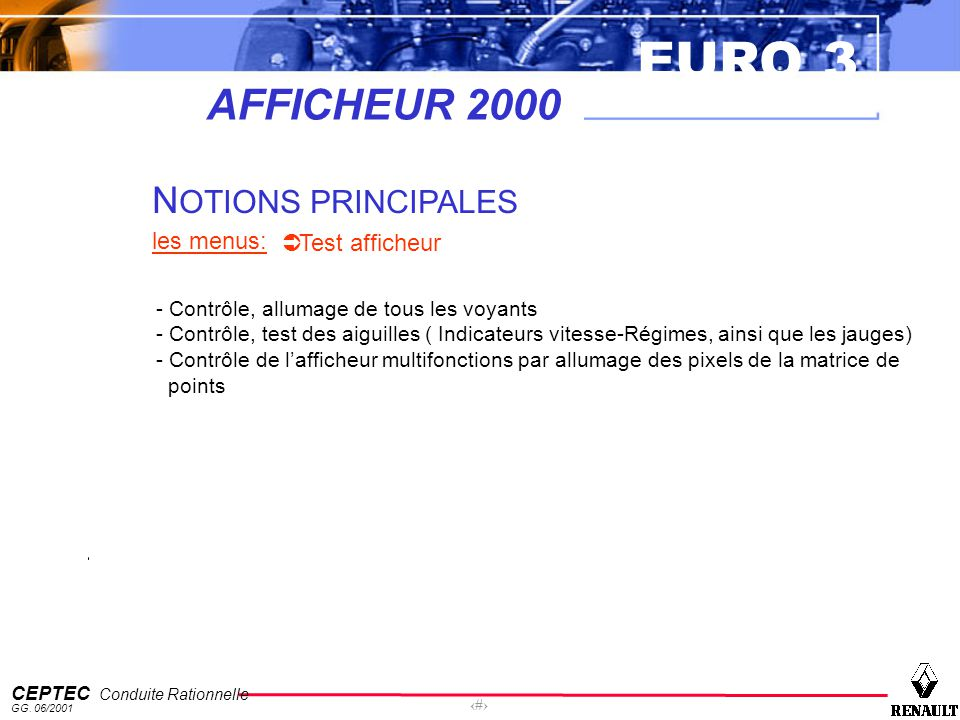AFFICHEUR 2000 NOTIONS PRINCIPALES les menus: Test afficheur