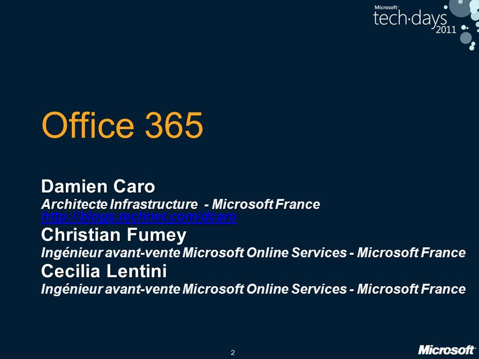 Office 365 Damien Caro Christian Fumey Cecilia Lentini