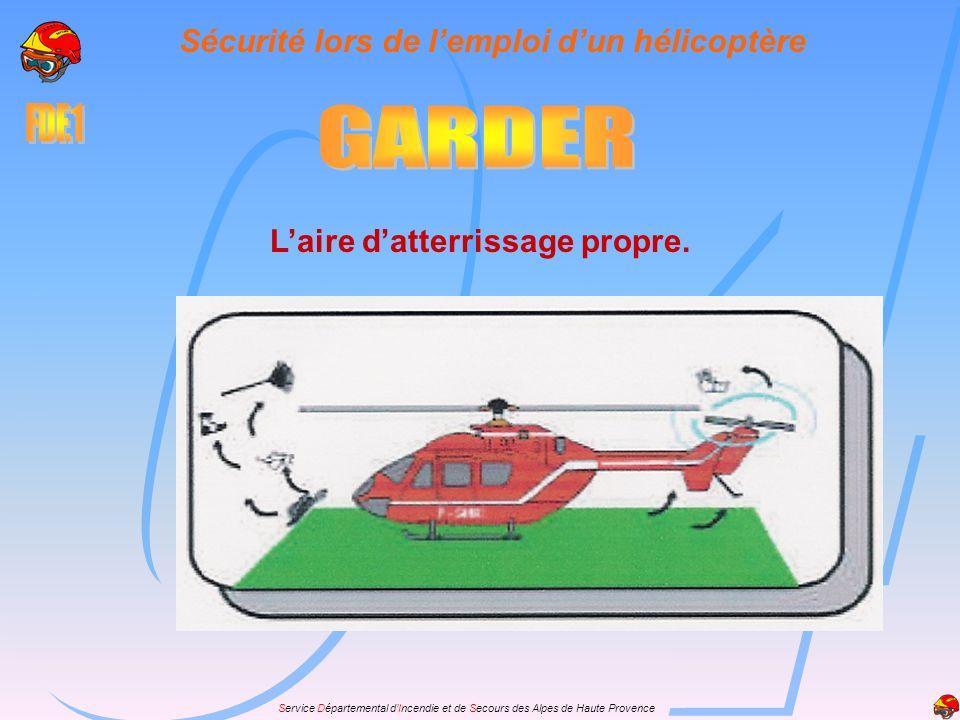 GARDER Sécurité lors de l'emploi d'un hélicoptère