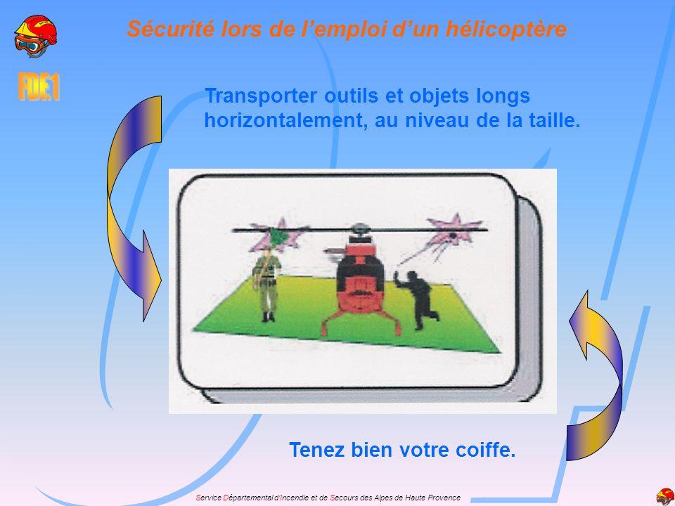 Sécurité lors de l'emploi d'un hélicoptère