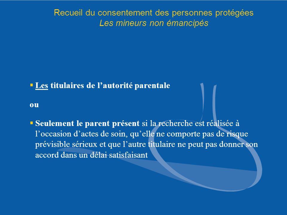 Recueil du consentement des personnes protégées Les mineurs non émancipés