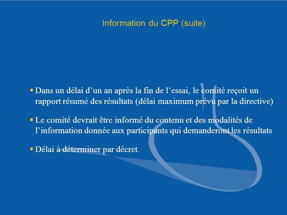 Information du CPP (suite)