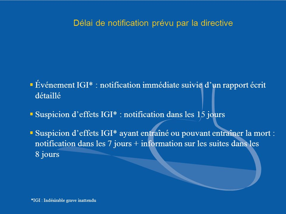 Délai de notification prévu par la directive