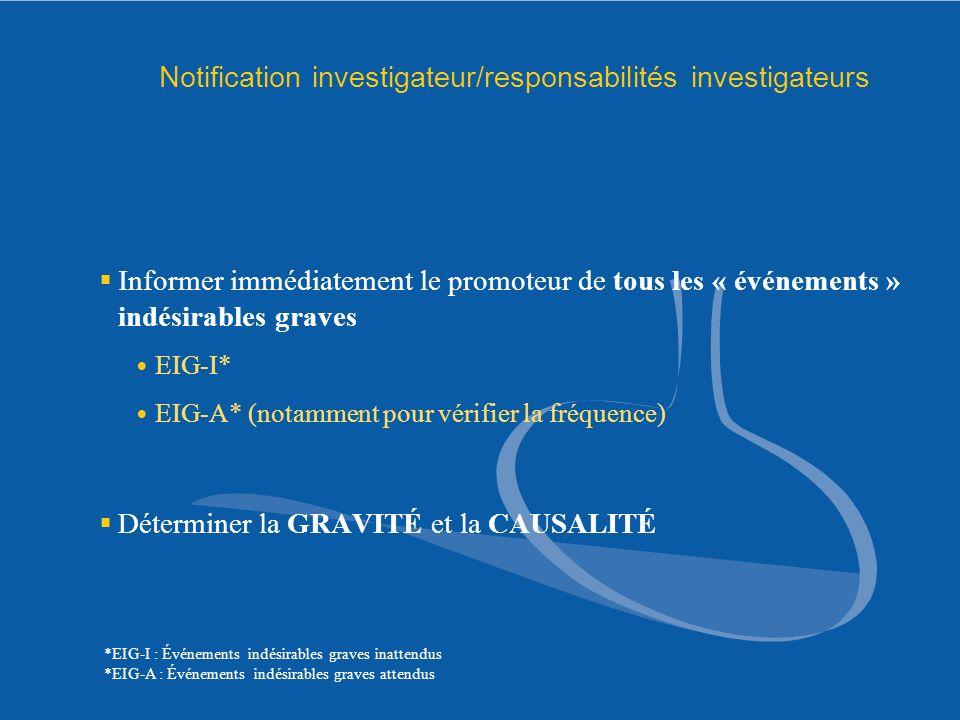 Notification investigateur/responsabilités investigateurs