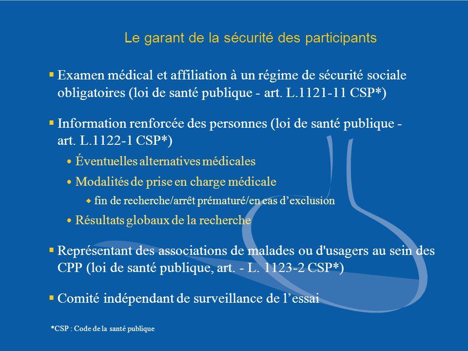 Le garant de la sécurité des participants