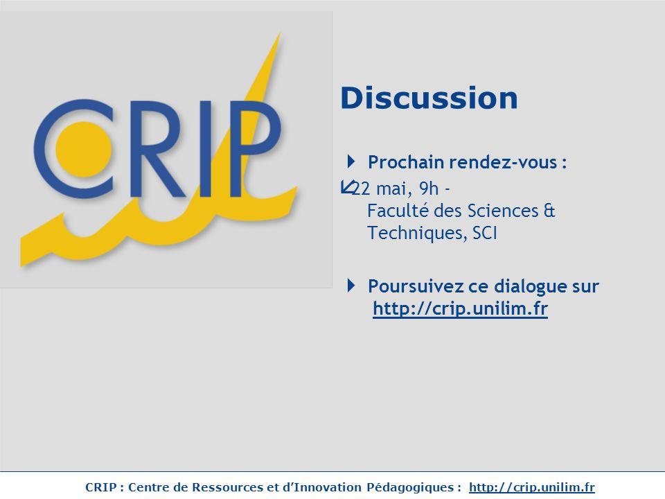 Discussion Prochain rendez-vous :