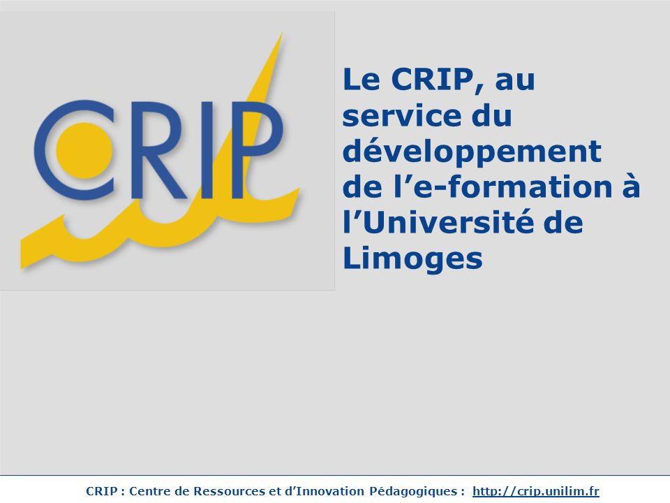 Le CRIP, au service du développement de l'e-formation à l'Université de Limoges