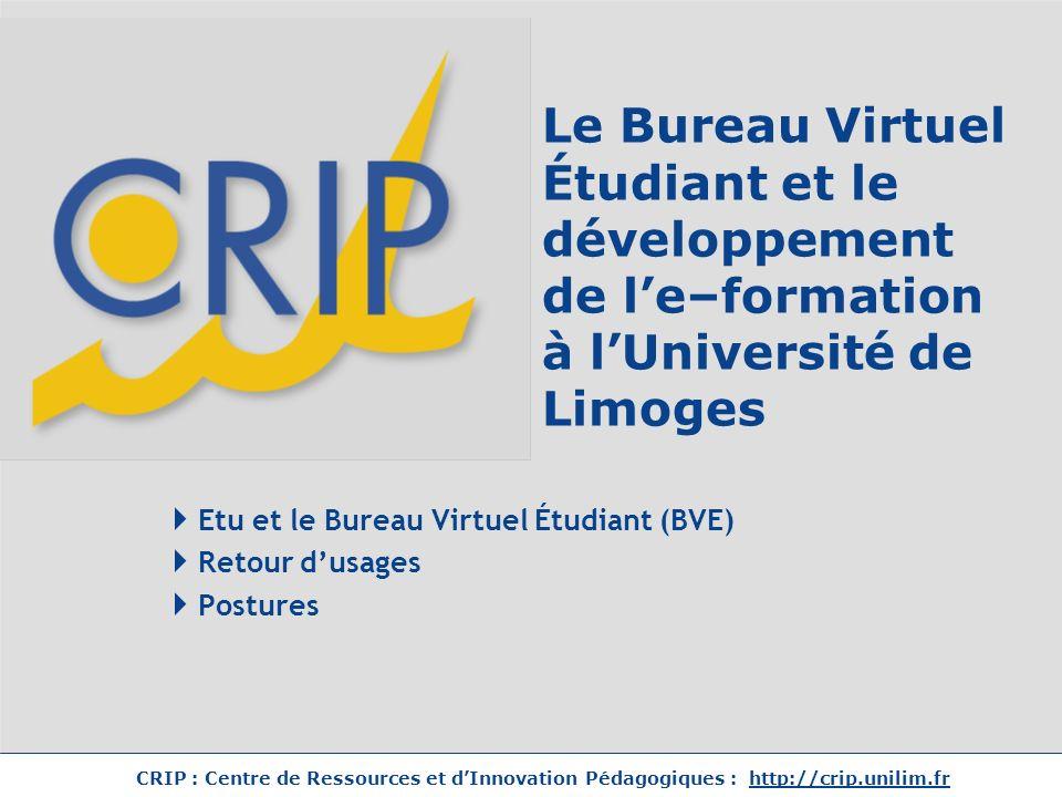Etu et le Bureau Virtuel Étudiant (BVE) Retour d'usages Postures