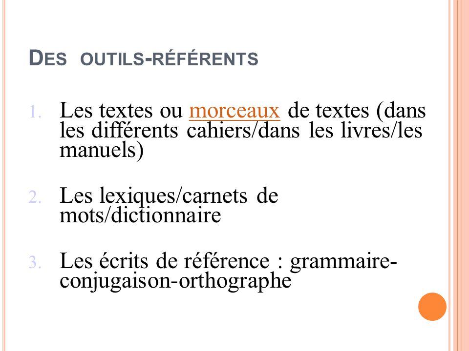 Les lexiques/carnets de mots/dictionnaire