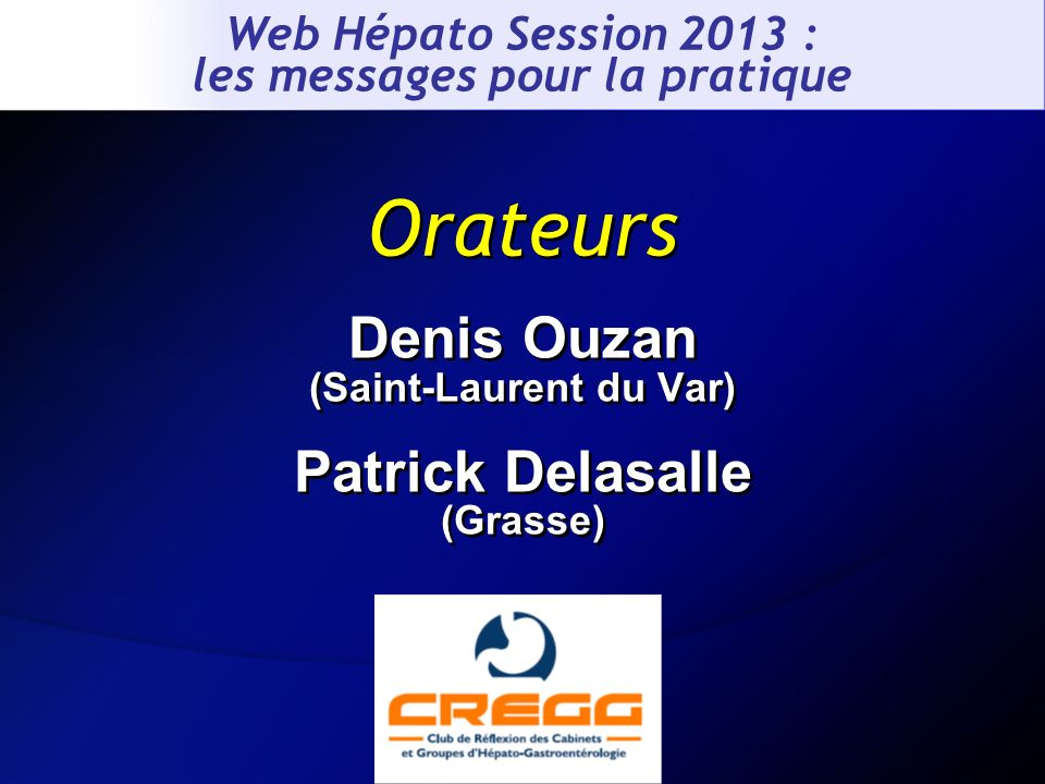 Denis Ouzan (Saint-Laurent du Var) Patrick Delasalle (Grasse)