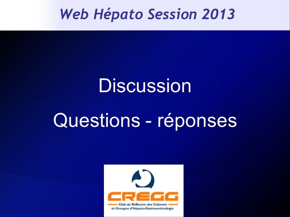 Web Hépato Session 2013 Discussion Questions - réponses 73