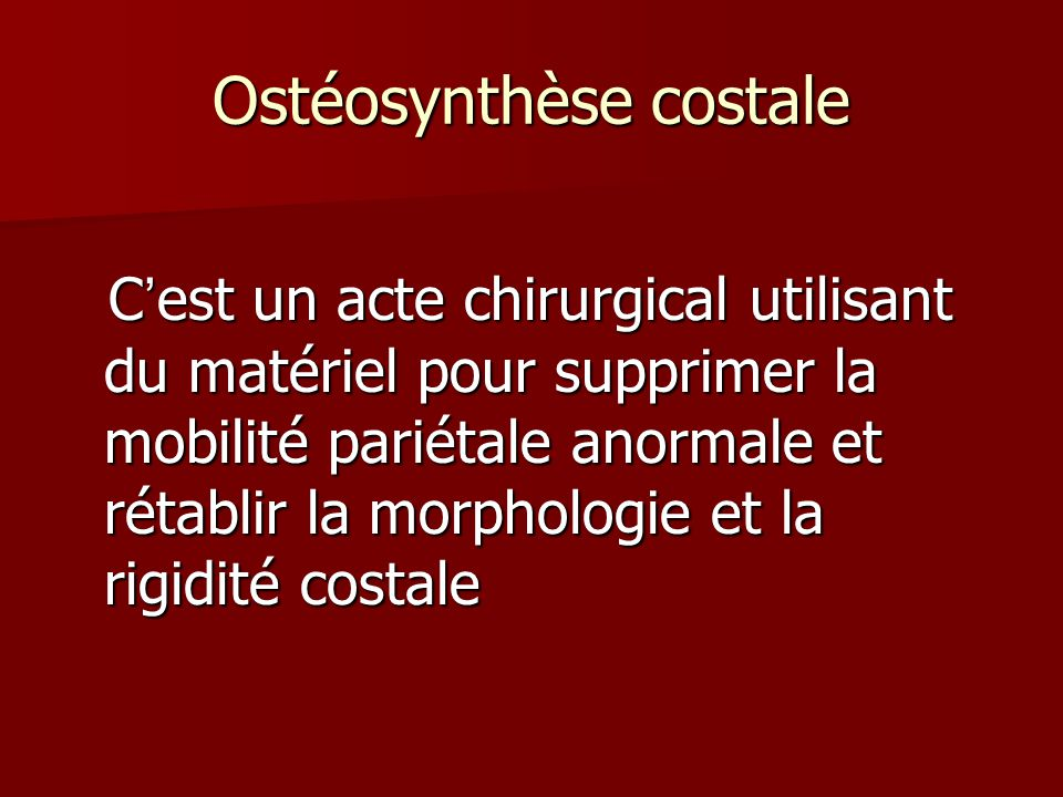 Ostéosynthèse costale