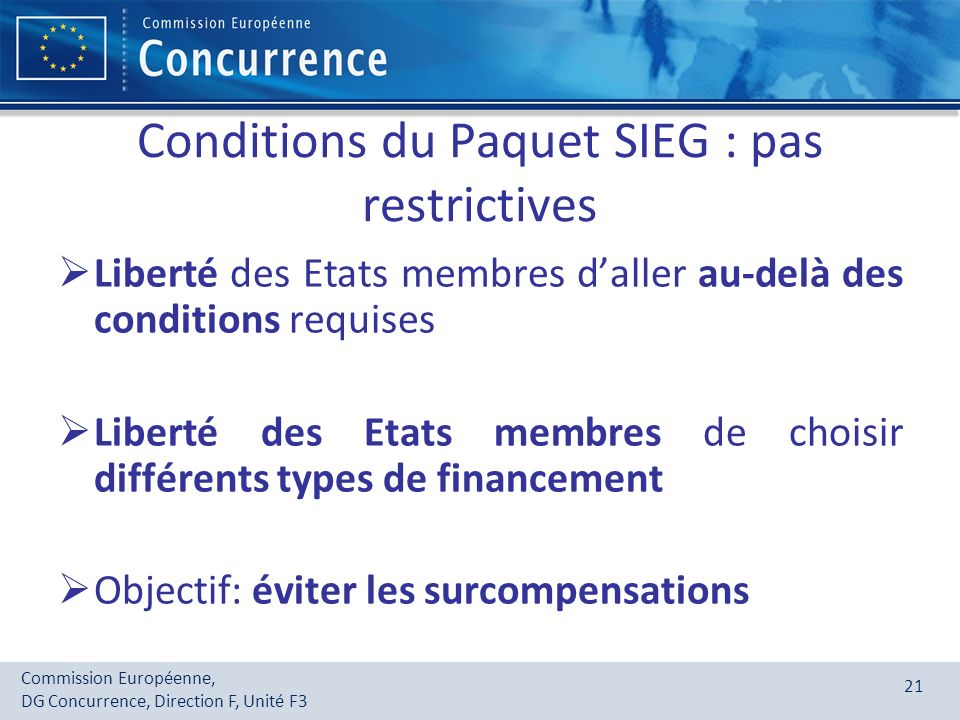 Conditions du Paquet SIEG : pas restrictives