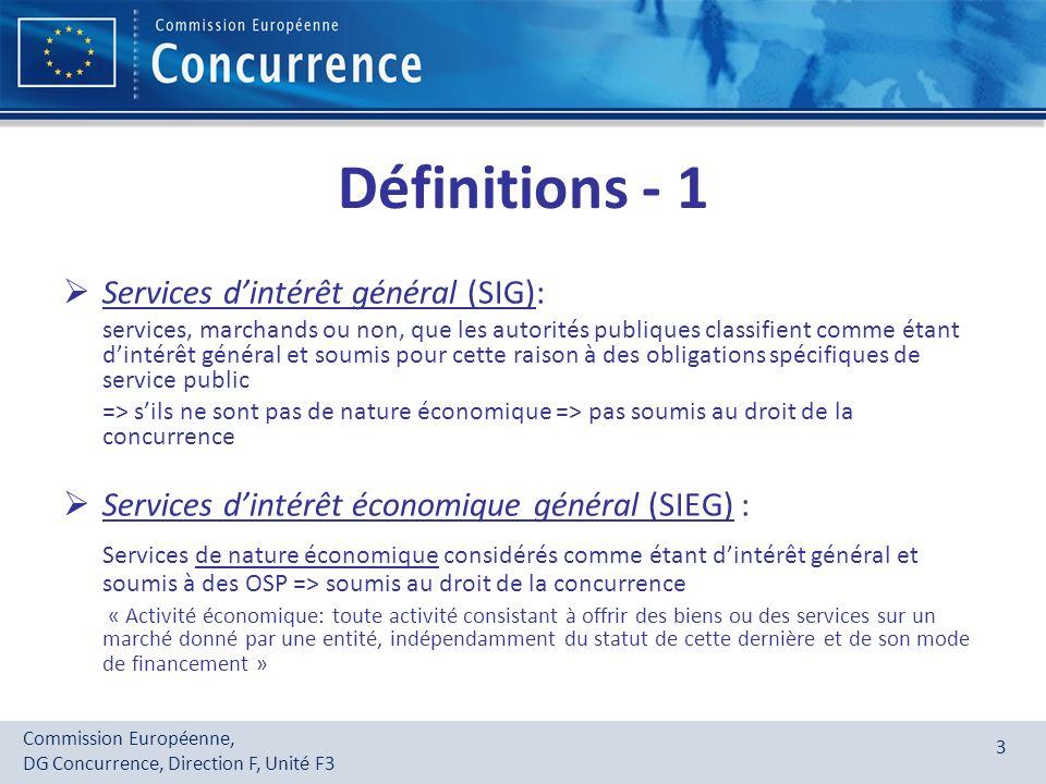 Définitions - 1 Services d'intérêt général (SIG):