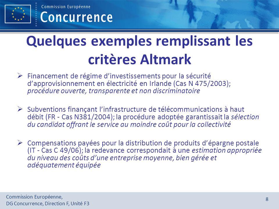 Quelques exemples remplissant les critères Altmark