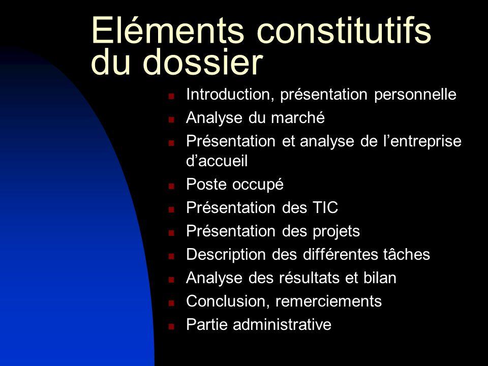 Eléments constitutifs du dossier