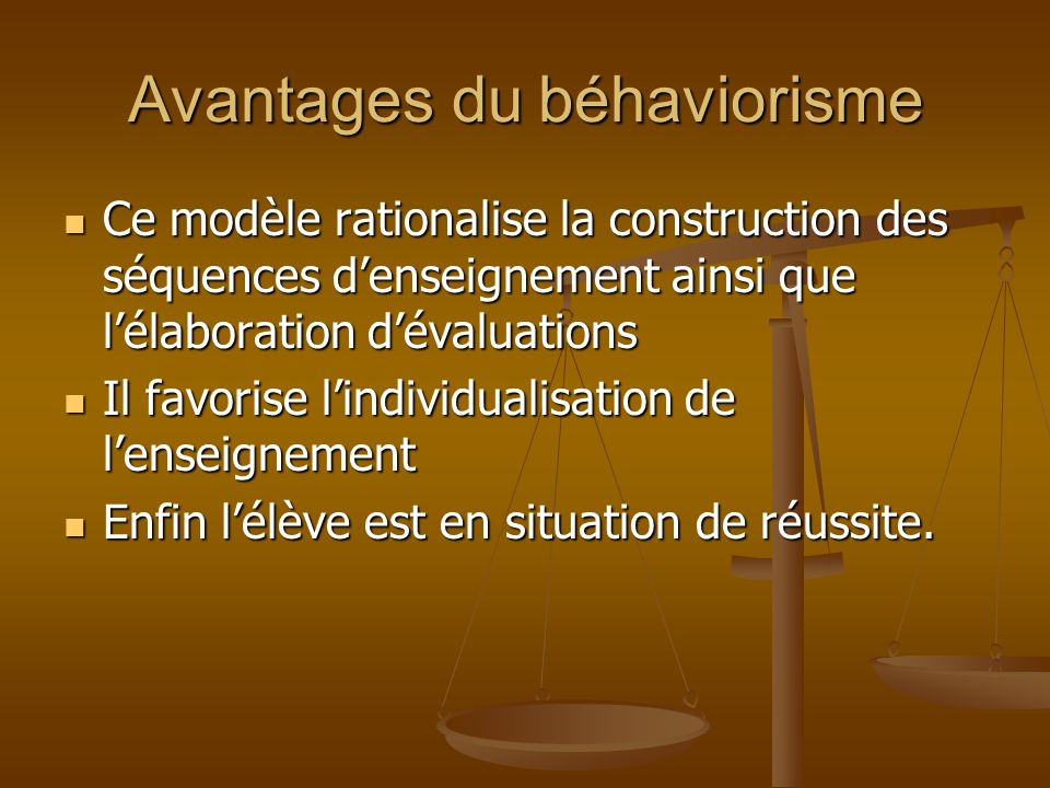 Avantages du béhaviorisme