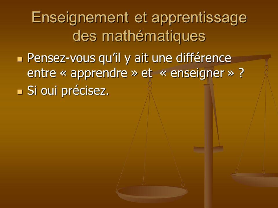Enseignement et apprentissage des mathématiques