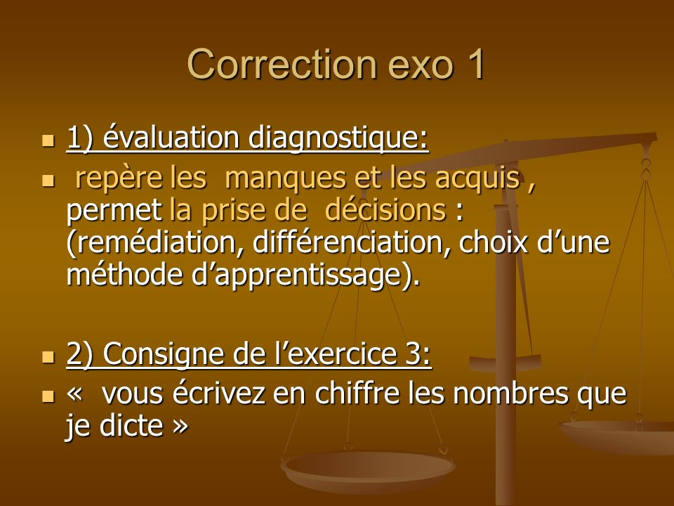 Correction exo 1 1) évaluation diagnostique: