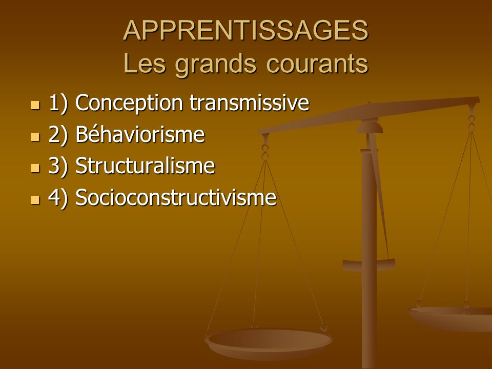 APPRENTISSAGES Les grands courants