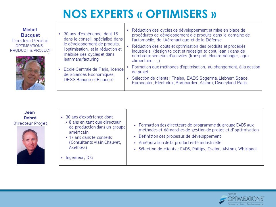 NOS EXPERTS « OPTIMISERS »