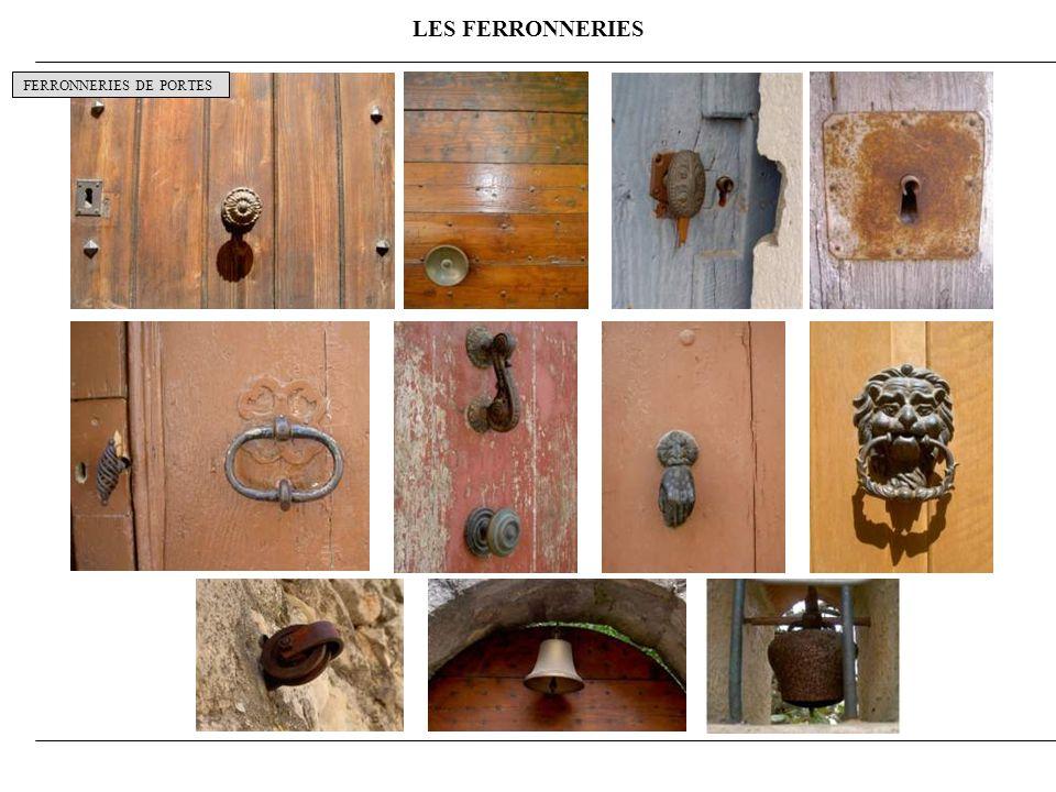LES FERRONNERIES FERRONNERIES DE PORTES 10