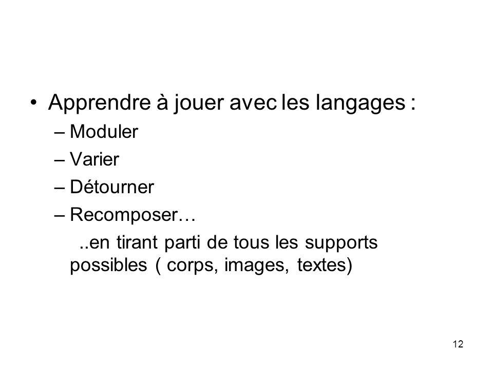 Apprendre à jouer avec les langages :