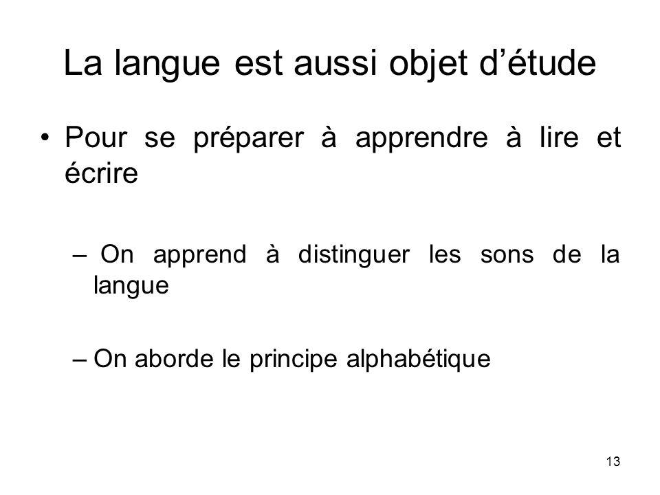 La langue est aussi objet d'étude