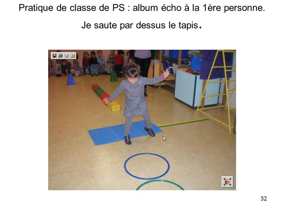 Pratique de classe de PS : album écho à la 1ère personne