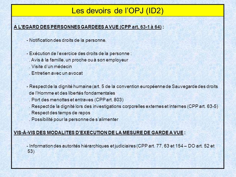 Les devoirs de l'OPJ (ID2)