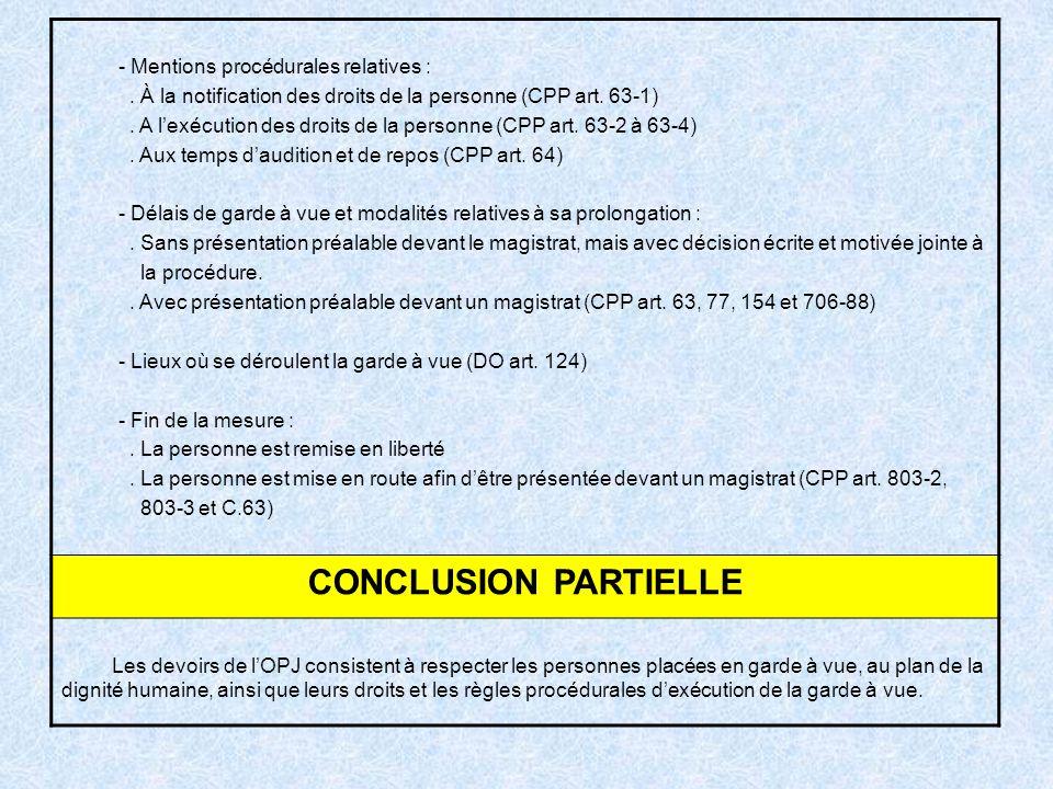 CONCLUSION PARTIELLE - Mentions procédurales relatives :