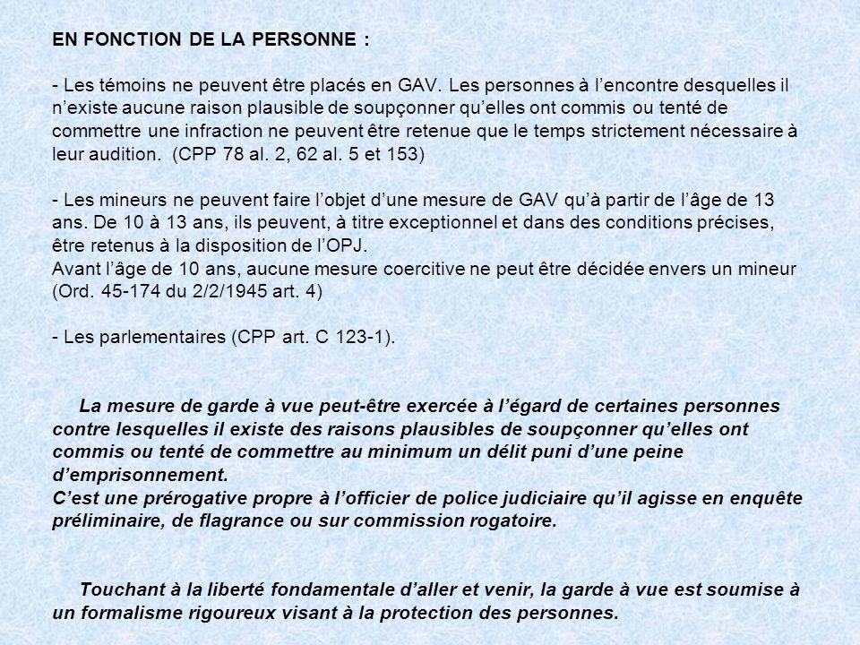EN FONCTION DE LA PERSONNE :