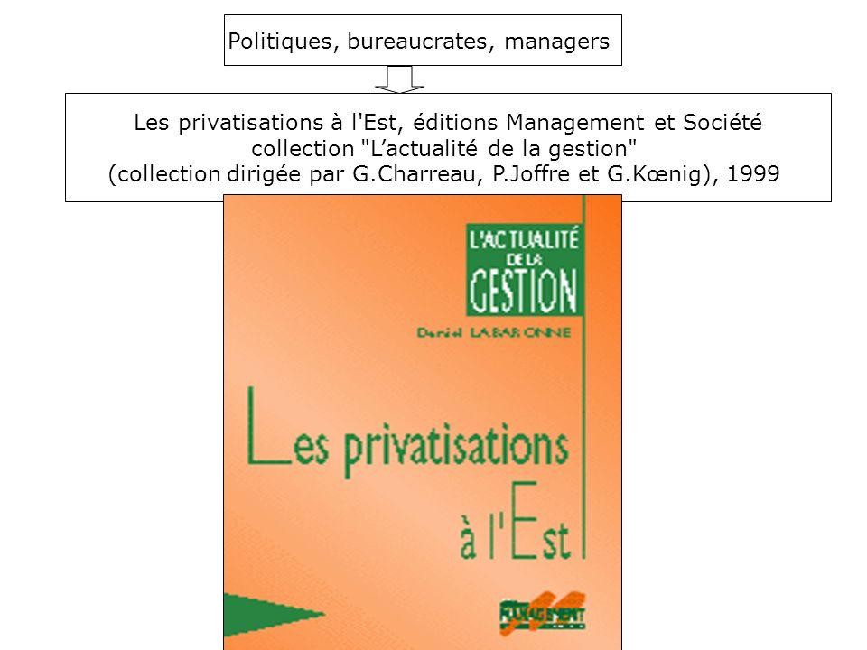Politiques, bureaucrates, managers
