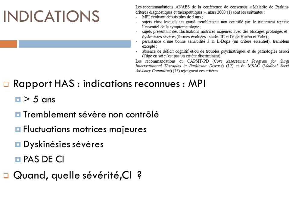 INDICATIONS Rapport HAS : indications reconnues : MPI
