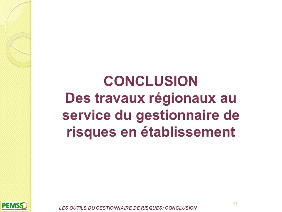LES OUTILS DU GESTIONNAIRE DE RISQUES: CONCLUSION