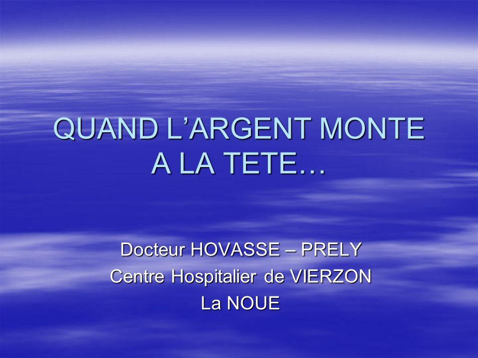 QUAND L'ARGENT MONTE A LA TETE…