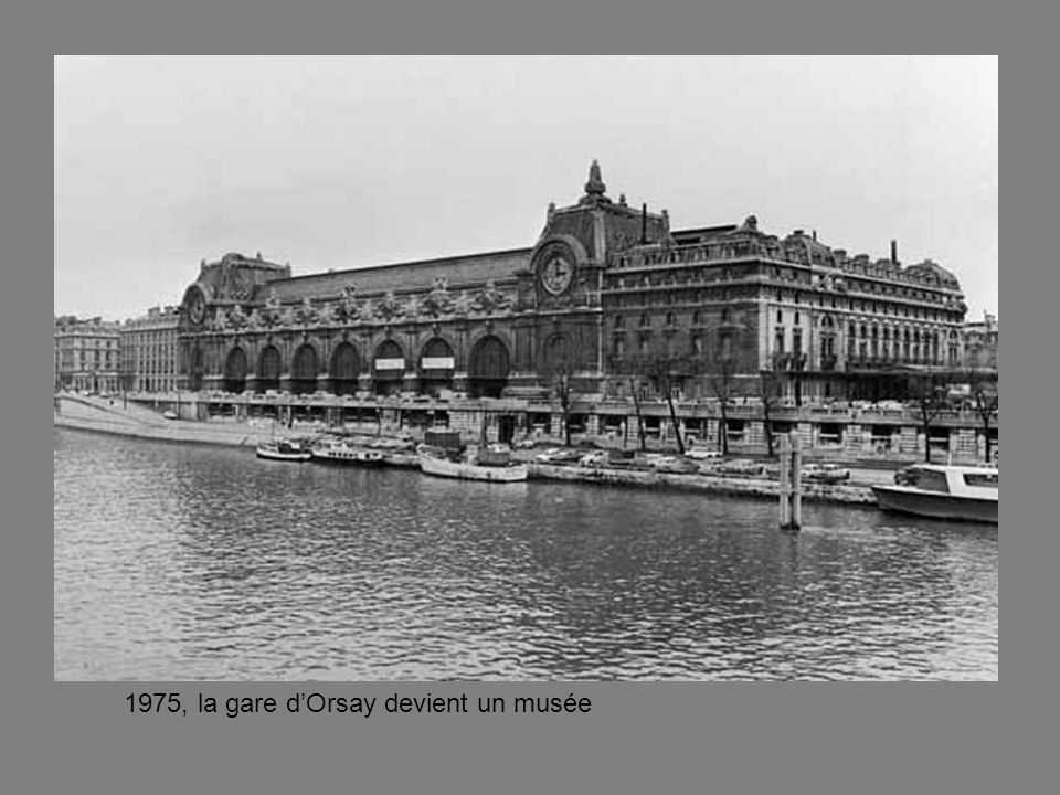 1975, la gare d'Orsay devient un musée