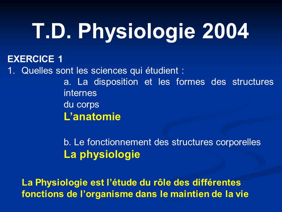T.D. Physiologie 2004 EXERCICE 1