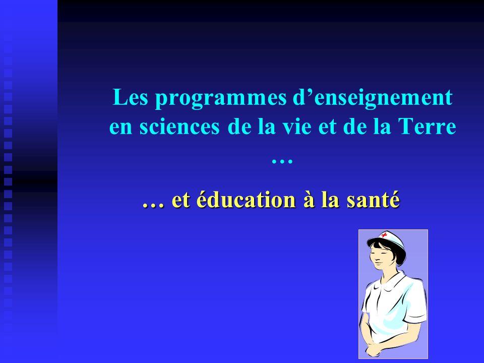Les programmes d'enseignement en sciences de la vie et de la Terre …