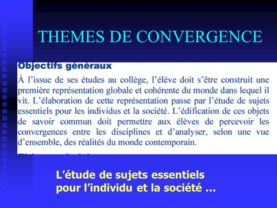THEMES DE CONVERGENCE L'étude de sujets essentiels
