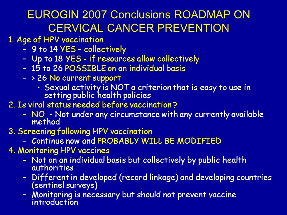 EUROGIN 2007 Conclusions ROADMAP ON CERVICAL CANCER PREVENTION